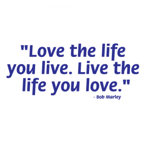 Love the life you live 11