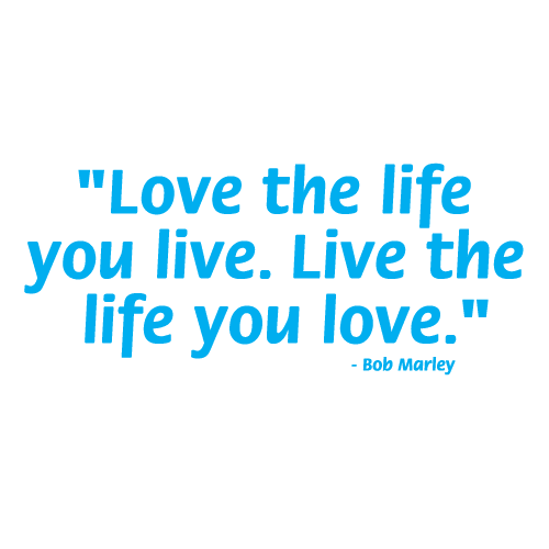 Love the life you live 5