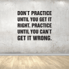 wallsticker ipole - Dont Practice 1 3